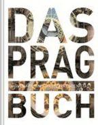 Největší obrázek výrobku Das Prag Buch autor neuveden