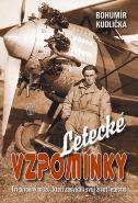 Největší obrázek výrobku kniha Letecké vzpomínky – Tři příběhy mužů, kteří zasvětili své životy letectví Kudlička Bohumír