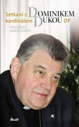 Největší obrázek výrobku kniha Setkání s Dominikem kardinálem Dukou OP Veselý Pavel, Lucková Renáta