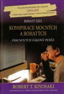 Největší obrázek výrobku Konspirace mocných a bohatých - Osm nových zákonů peněz Kiyosaki Robert T.
