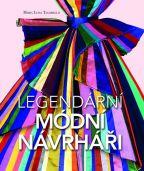 Největší obrázek výrobku kniha Legendární módní návrháři Tagariello Maria Luisa