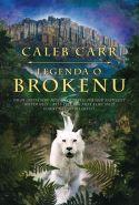 Největší obrázek výrobku kniha Legenda o Brokenu Carr Caleb
