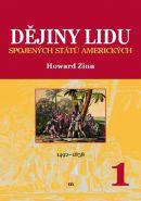 Největší obrázek výrobku Dějiny lidu Spojených států amerických 1 (1492-1838) Zinn Howard